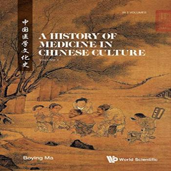 A History of Medicine in Chinese Culture