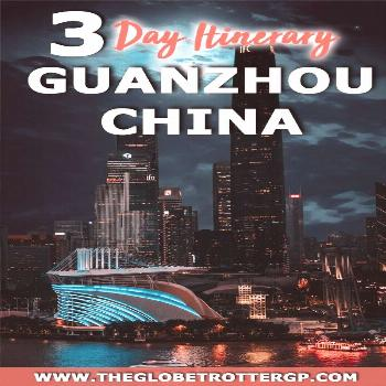 If you are visiting China, make sure you follow these china travel tips in this Guangzhou itinerary