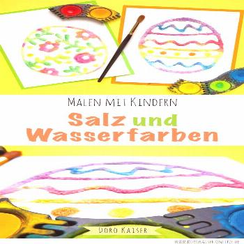Painting with children: Easter eggs made of salt and water colors - Easter eggs with children ... -
