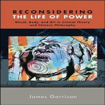 Reconsidering the Life of Power: Ritual, Body, and Art in